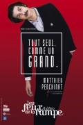 Matthieu Penchinat : Tout seul comme un grand au Théâtre Les Feux de la Rampe