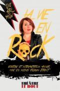 AnneK : La Vie en rock au Théâtre Le Bout