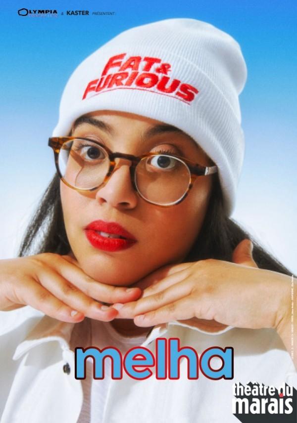 Melha : Fat & Furious au Théâtre du Marais