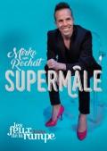 Mirko : Supermâle au Théâtre Les Feux de la Rampe