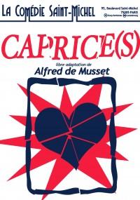 Caprice(s) à la Comédie Saint-Michel