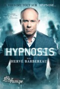 Hervé Barbereau : Hypnosis au Théâtre Les Feux de la Rampe