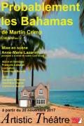 Probablement les Bahamas à l'Artistic Théâtre