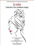 La Scène, confessions d'une comédienne enragée à l'Atelier-Théâtre de Montmartre
