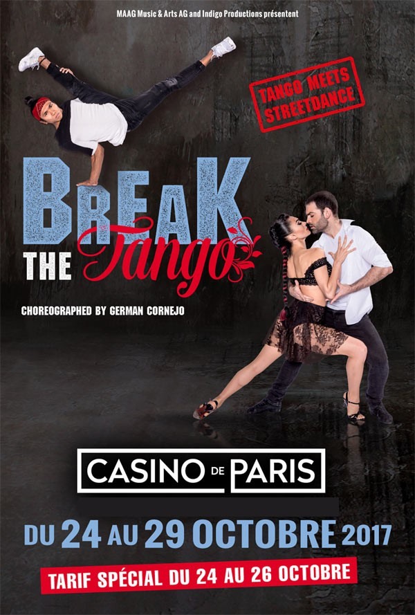 Break The Tango au Casino de Paris