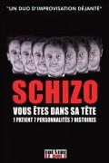 Schizo au Théâtre Le Bout