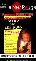 Raymond Forestier : Pécho pour les nuls au Nez Rouge