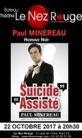 Paul Minereau : Suicide assisté au Nez Rouge