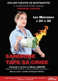 Sandrine tape sa crise à l'Atelier-Théâtre de Montmartre