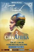 Cirque Phénix : CirkAfrika 3