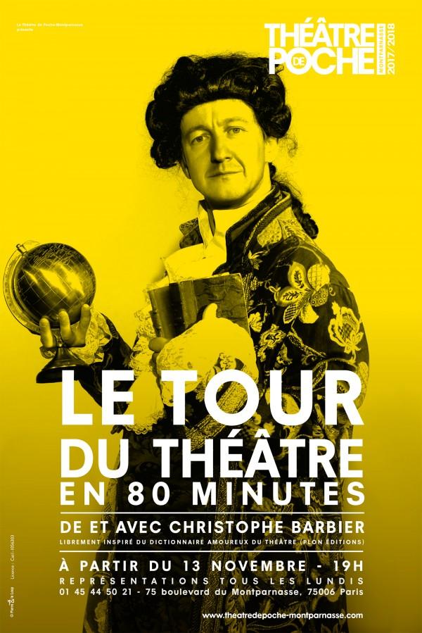 Le Tour du théâtre en 80 minutes au Théâtre de Poche-Montparnasse