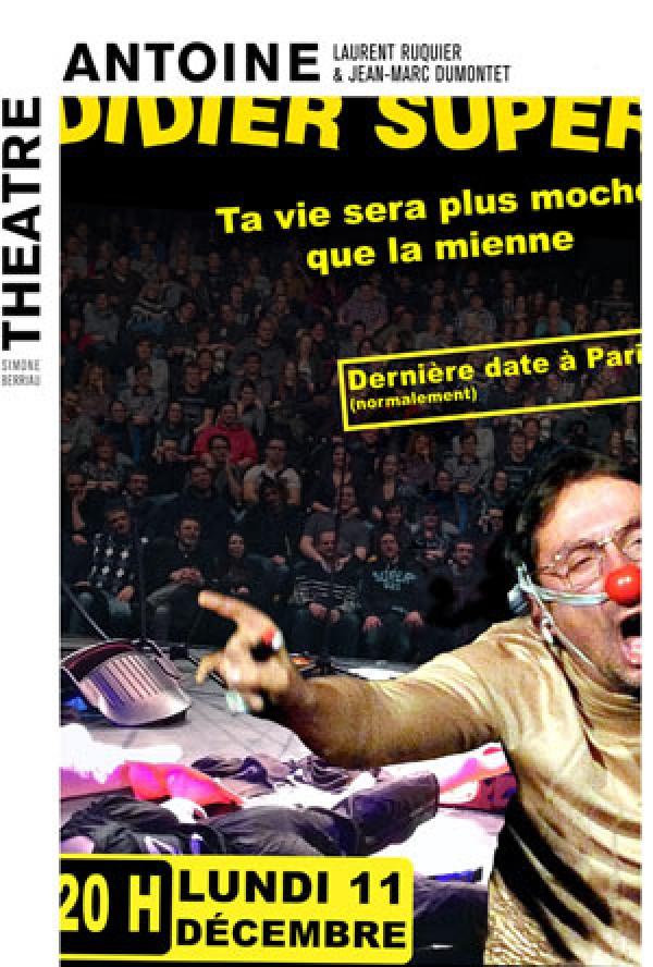 Didier Super au Théâtre Antoine