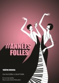 #Années Folles à l'Aktéon Théâtre