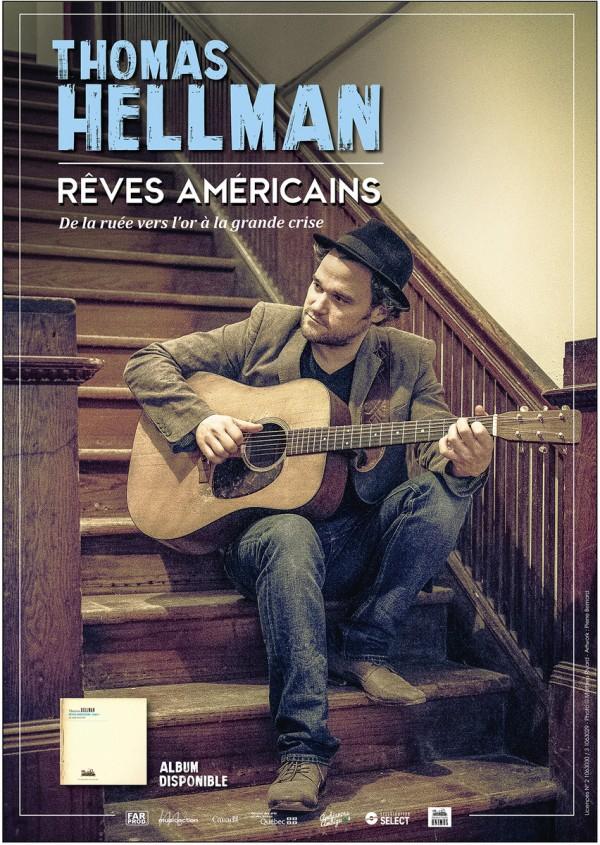 Thomas Hellman - Rêves américains à la Comédie de Paris