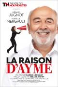 La Raison d'Aymé au Théâtre des Nouveautés