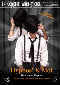 Hypnos' & moi à la Comédie Saint-Michel