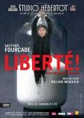 Gauthier Fourcade : Liberté ! (avec un point d'exclamation) au Studio Hébertot