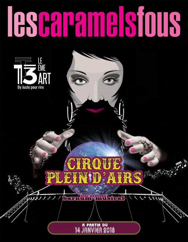 Les Caramels fous : Cirque plein d'airs au 13ème Art