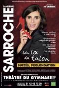 Sandrine Sarroche : La Loi du Talon au Théâtre du Gymnase