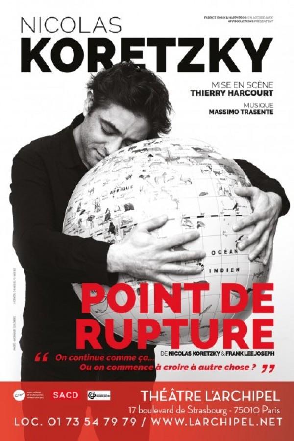 Nicolas Koretzky : Point de rupture au Théâtre de l'Archipel