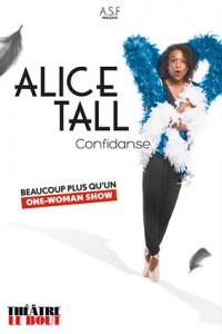 Alice Tall : Confidanse au Théâtre Le Bout