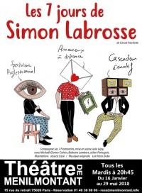 Les 7 jours de Simon Labrosse au Théâtre de Ménilmontant