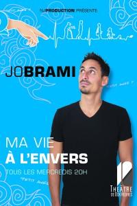 Jo Brami : La Vie à l'envers au Théâtre de Dix Heures