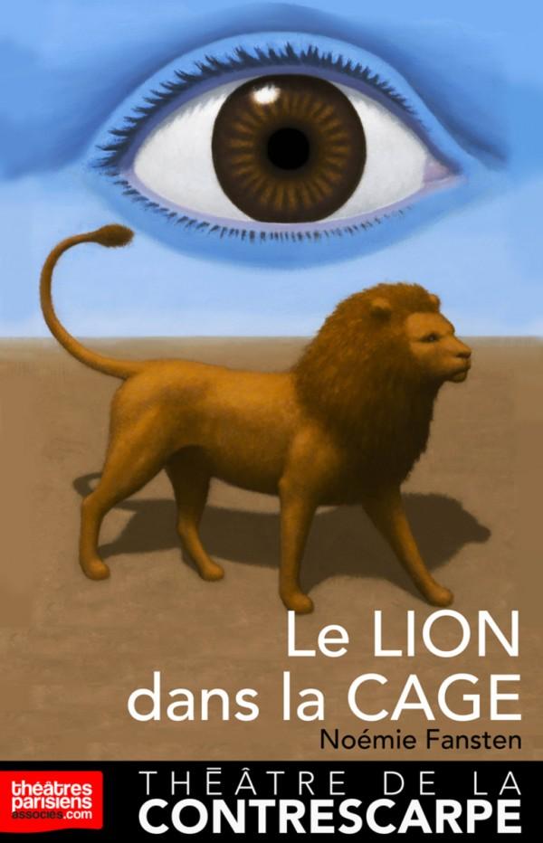 Le Lion dans la cage au Théâtre de la Contrescarpe