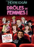 Drôles de femmes au Théâtre Edgar