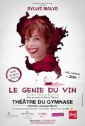 Sylvie Malys : Le Génie du vin au Théâtre du Gymnase