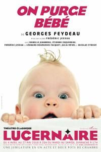 On purge bébé au Théâtre du Lucernaire