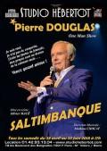 Saltimbanque : Pierre Douglas au Studio Hébertot