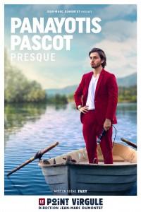 Panayotis Pascot : Presque au Point Virgule