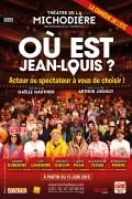 Où est Jean-Louis ? au Théâtre de la Michodière