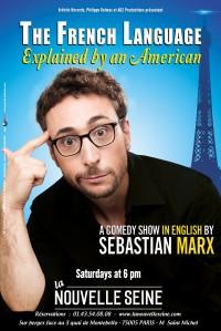 Sebastian Marx : The French Language explained by an American à La Nouvelle Seine