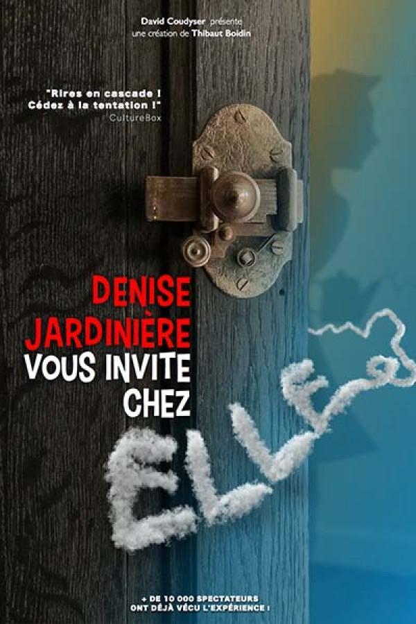 Denise Jardinière vous invite chez elle au Théâtre L'Essaïon