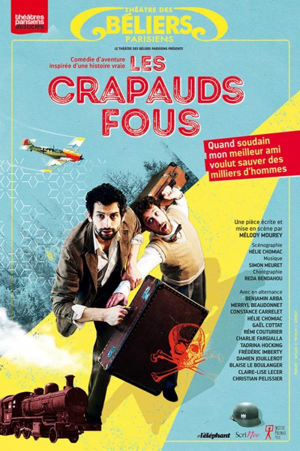 Les Crapauds fous au Théâtre des Béliers parisiens