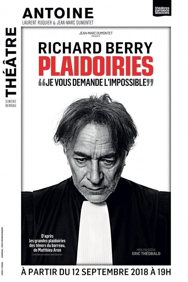 Plaidoiries avec Richard Berry au Théâtre Antoine