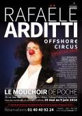 Offshore Circus : Rafaële Arditti au Mouchoir de Poche