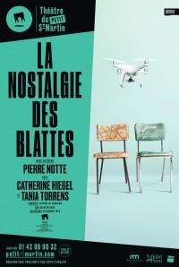 La Nostalgie des blattes au Théâtre du Petit Saint-Martin