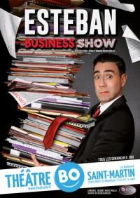 Esteban : Business Show au Théâtre BO Saint-Martin