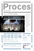 Proces [Le Procès] à l'Odéon - Théâtre de l'Europe
