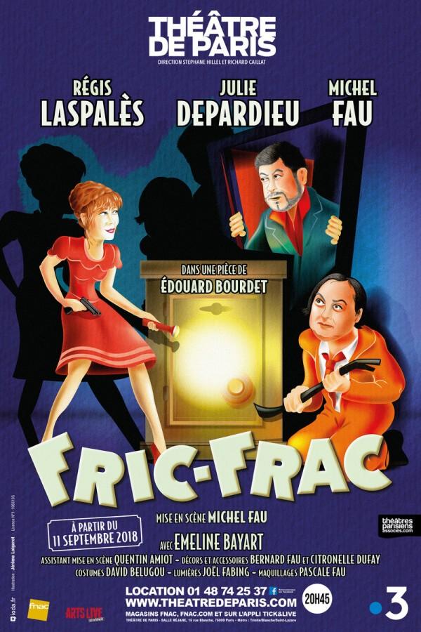 Fric-frac au Théâtre de Paris