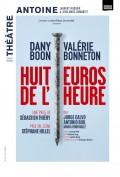Huit euros de l'heure au Théâtre Antoine