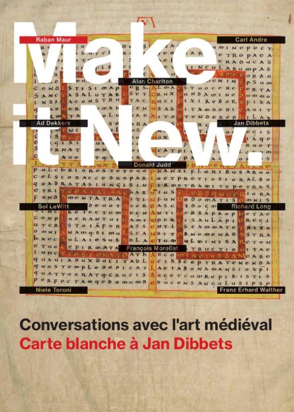 Make it new — Conversations avec l'art médiéval : Carte blanche à Jan Dibbets