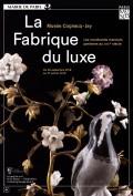 La Fabrique du luxe au Musée Cognacq-Jay