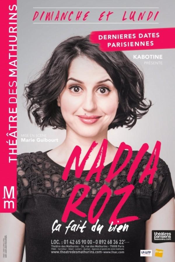 Nadia Roz : Ça fait du bien au Théâtre des Mathurins