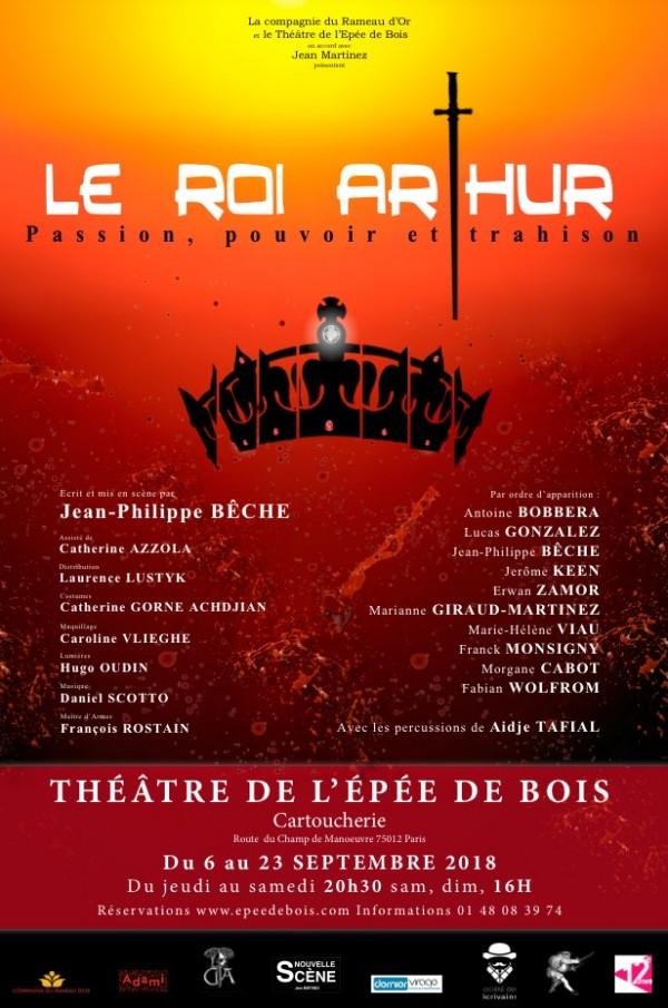 """Le Roi Arthur au Théâtre de l""""Épée de Bois : Affiche"""