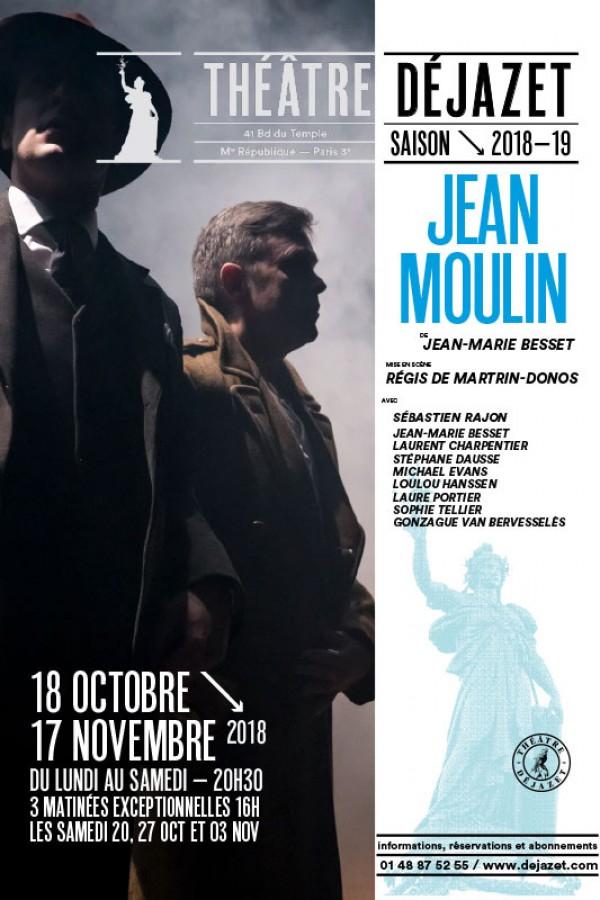 Jean Moulin au Théâtre Déjazet