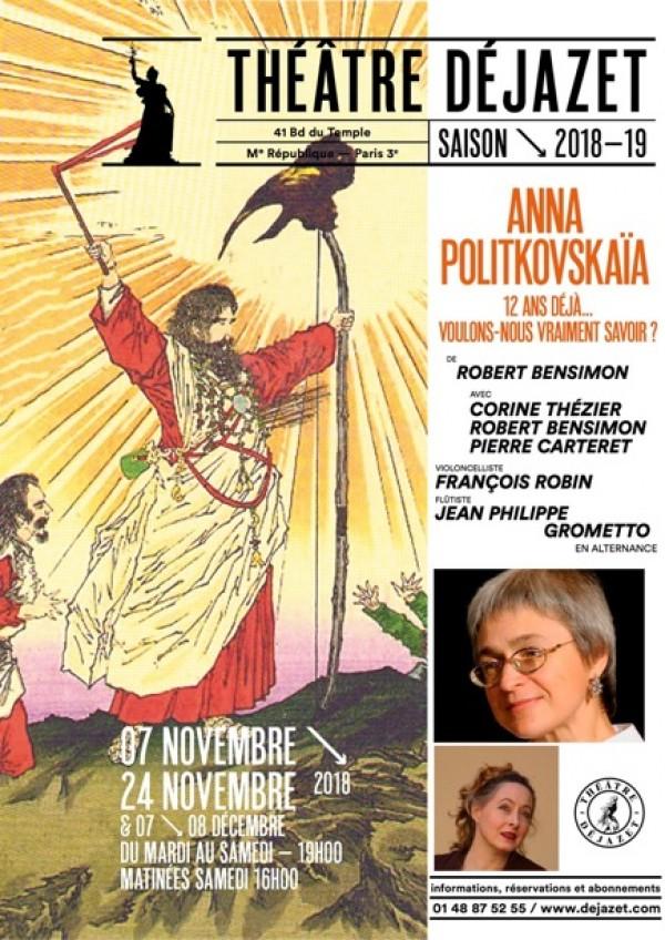 Anna Politkovskaïa : Voulons-nous savoir ? au Théâtre Déjazet